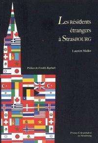 Les résidents étrangers à Strasbourg