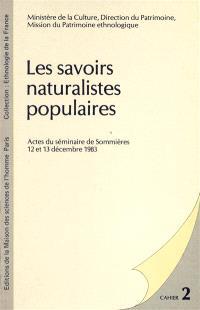 Les Savoirs naturalistes populaires : actes