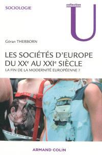 Les sociétés d'Europe du XXe au XXIe siècle : la fin de la modernité européenne ? : cycle D, cycle M, professionnels