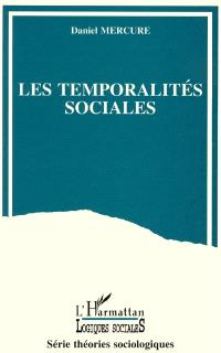Les temporalités sociales