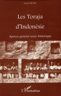 Les Toraja d'Indonésie : aperçu général socio-historique