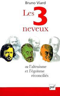 Les trois neveux : ou l'altruisme et l'égoïsme réconciliés, Pierre Leroux (1797-1871), Marcel Mauss (1872-1950), Paul Diel (1893-1972)