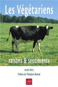 Les végétariens : raisons et sentiments
