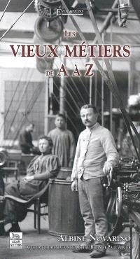 Les vieux métiers de A à Z