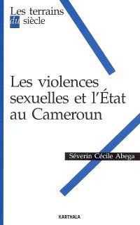Les violences sexuelles et l'Etat au Cameroun