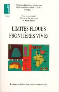 Limites floues, frontières vives : des variations culturelles en France et en Europe