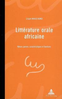 Littérature orale africaine : nature, genres, caractéristiques et fonctions