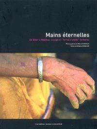 Mains éternelles : de Bider à Mââtkas, voyage en terres d'argile berbères