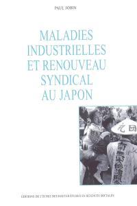 Maladies industrielles et renouveau syndical au Japon