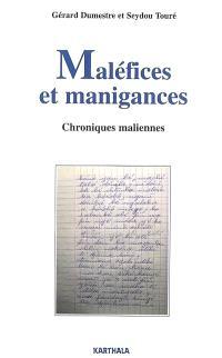 Maléfices et manigances, chroniques maliennes