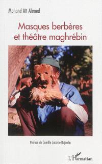 Masques berbères et théâtre maghrébin