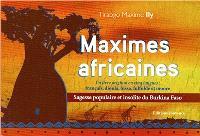 Maximes africaines : sagesse populaire et insolite du Burkina Faso