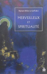 Merveilleux et spiritualité