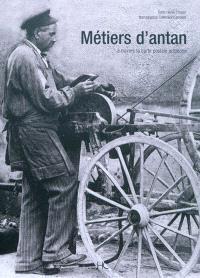 Métiers d'antan : à travers la carte postale ancienne