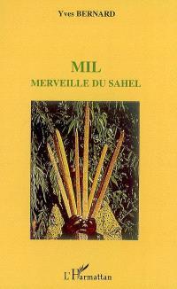 Mil, merveille du Sahel