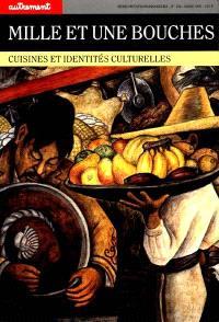 Mille et une bouches : cuisines et identités culturelle