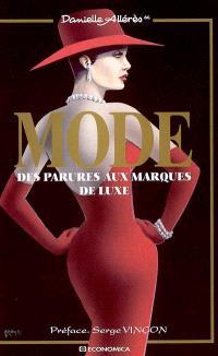 Mode : des parures aux marques de luxe : Actes du colloque organisé au Sénat le 24 septembre 2003