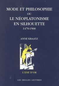 Mode et philosophie ou Le néoplatonisme en silhouette, 1470-1500