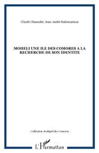 Mohéli : une île des Comores à la recherche de son identité