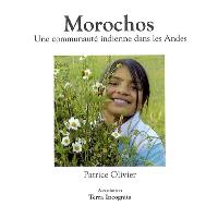 Morochos, une communauté indienne dans les Andes