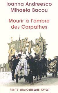 Mourir à l'ombre des Carpates