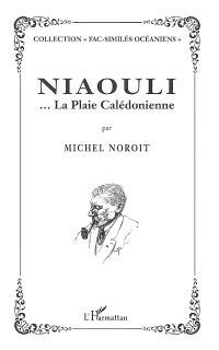 Niaouli : la plaie calédonienne...