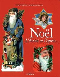 Noël : l'Avent et l'après...