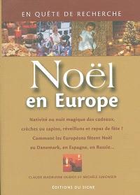 Noël en Europe : nativité ou nuit magique des cadeaux, crèches ou sapins, réveillons et repas de fête ? comment les Européens fêtent Noël au Danemark, en Espagne, en Russie...