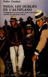 Nous, les oubliés de l'Altiplano : témoignage de Pedro Condoni, paysan des Andes boliviennes