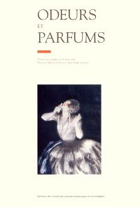 Odeurs et parfums : actes du 121e Congrès national des sociétés historiques et scientifiques, section d'ethnologie et anthropologie françaises, Nice, 1996