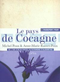 Passeport pour le pays de Cocagne : de l'âge d'or du pastel au patrimoine d'aujourd'hui