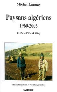 Paysans algériens, 1960-2006