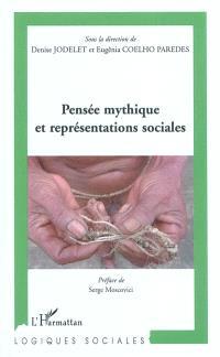 Pensée mythique et représentations sociales