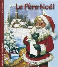 Père Noël : à la rencontre d'une légende
