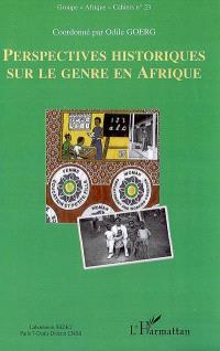 Perspectives historiques sur le genre en Afrique