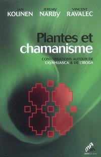 Plantes et chamanisme : conversations autour de l'ayahuasca & de l'iboga