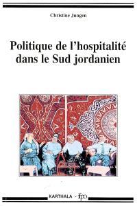 Politique de l'hospitalité dans le Sud jordanien