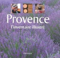 Provence : l'inventaire illustré