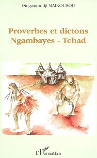 Proverbes et dictons ngambayes, Tchad