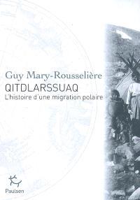 Qitdlarssuaq : l'histoire d'une migration polaire