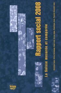 Rapport social 2008 : la Suisse mesurée et comparée
