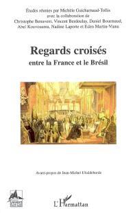 Regards croisés entre la France et le Brésil