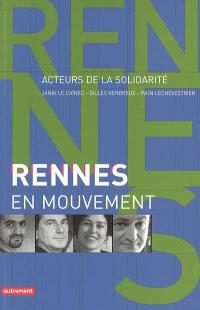 Rennes en mouvement : acteurs de la solidarité