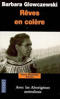 Rêves en colère : alliances aborigènes dans le Nord-Ouest australien