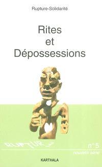Rites et dépossessions