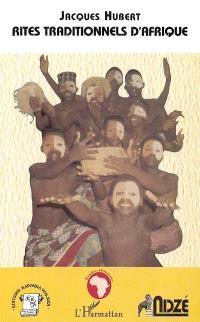 Rites traditionnels d'Afrique : approche pour une théologie liturgique inculturée