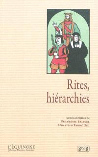 Rites, hiérarchies