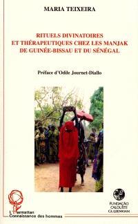 Rituels divinatoires et thérapeutiques chez les Manjak de Guinée-Bissau et du Sénégal