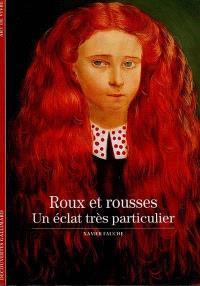 Roux et rousses : un éclat très particulier