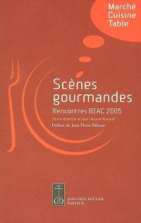 Scènes gourmandes : marché, cuisine, table